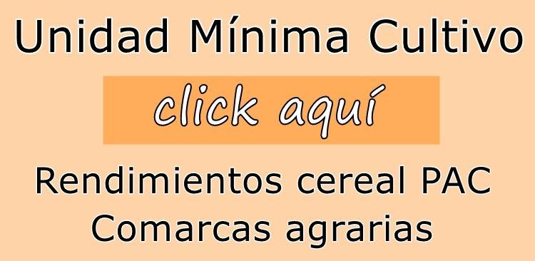 Unidad mínima de cultivo, rendimientos y comarcas agrarias